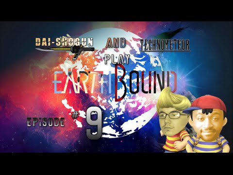 DaiShogun/TechnoMeteor - Earthbound - Part 9 - Saving Private Paula