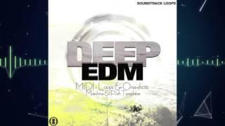 Deep EDM Loops, Samples, and MIDI Files