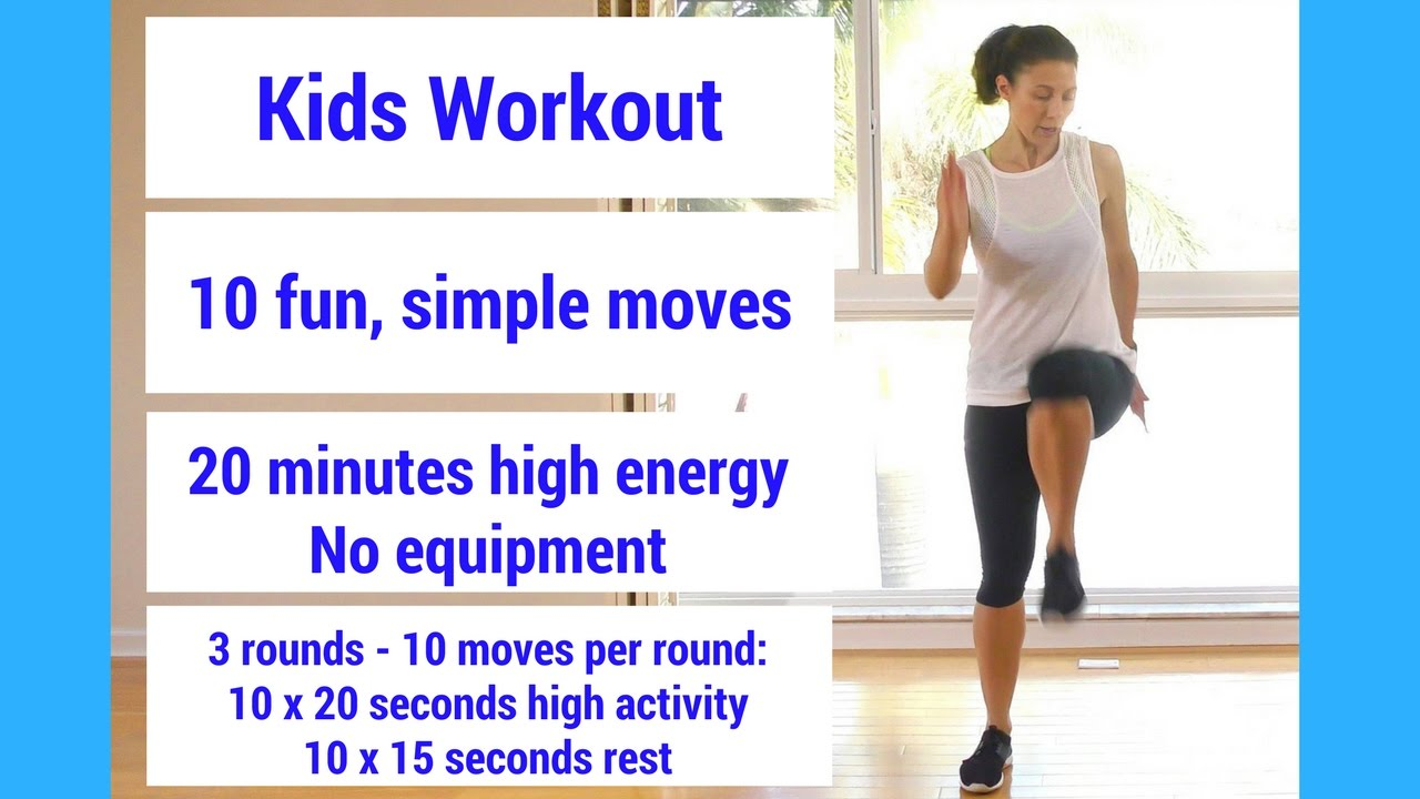 Kids Workout 20 Minutes Of Fun Simple High Energy Moves