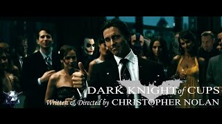 Dark Knight of Cups Trailer - Christian Bale, Anne Hathaway Movie HD