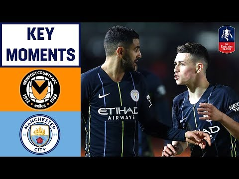 Newport 1-4 Manchester City | Key Moments | Emirates FA Cup 2018/19
