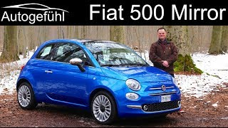 Fiat 500 Mirror FULL REVIEW test drive - Autogefühl