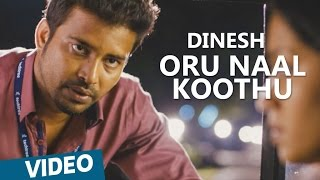 Oru Naal Koothu   Dinesh Character Promo   Movie Releasing on 10th June 2016