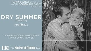 DRY SUMMER [ SUSUZ YAZ] (Martin Scorcese Presents WORLD CINEMA PROJECT) (Masters of Cinema) Clip