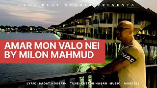 Amar Mon Valo Nei Milon Mahmud Mp3 Song Download