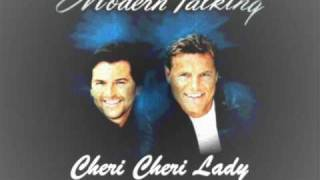 New! Modern Talking - Cheri Cheri Lady with Lyrics