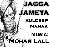 Jagga Jameya Remix | Mohan Lall ft. Kuldeep Manak