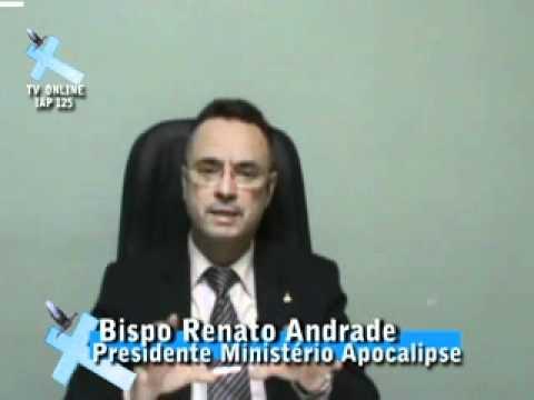 47f517d23f7 BISPO RENATO ANDRADE-PALAVRA MINISTERIAL IGREJA APOCALIPSE - YouTube