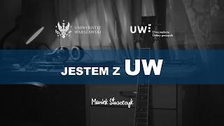 Jestem z UW - Muniek Staszczyk i Uniwersytet Warszawski