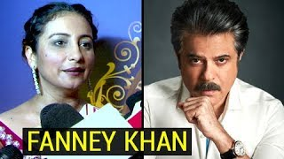Divya Dutta FIRST REACTION On Playing Anil Kapoor's Wife In Fanney Khan