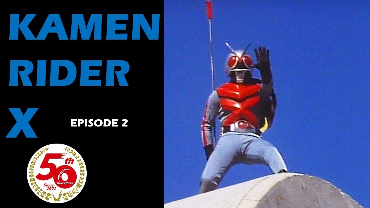 Download KAMEN RIDER X (Episode 2)