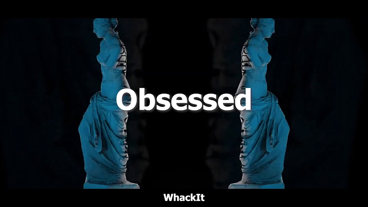 WhackIt - Obsessed