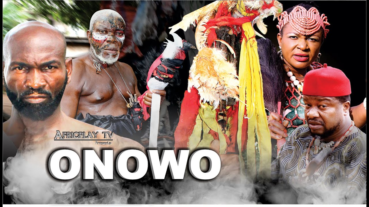 Download ONOWU: - Latest 2021 Best Igbo Movie by Sylvester Madu - Odera Nwodo
