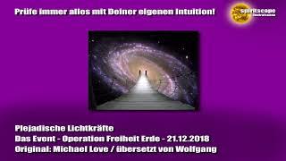Plejadische Lichtkräfte - Das Event - Operation Freiheit Erde - 21.12.2018