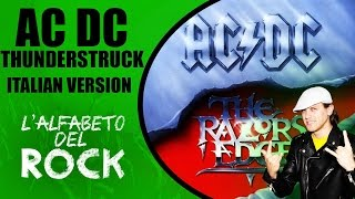 AC DC - Thunderstruck (Italian Version) ADR#1