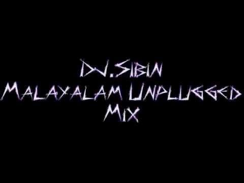 Malayalam Unplugged Mash Up DJ Sibin