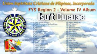 Isu't Cucuac - UECFI FYS Region 2 - Volume 4