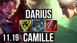 DARIUS vs CAMILLE (TOP) | Quadra, 1100+ games, 1.5M mastery, 12/3/5 | EUW Grandmaster | v11.19