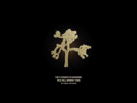 U2 - Red Hill Mining Town (2017's version + 1987's version)