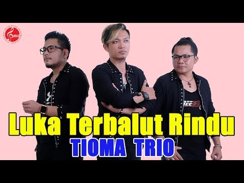 "ALBUM POP INDONESIA TIOMA TRIO "" LUKA TERBALUT RINDU"""