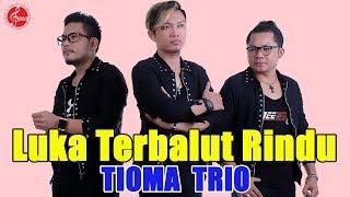 "ALBUM POP INDONESIA TIOMA TRIO "" LUKA TERBALUT RINDU"""
