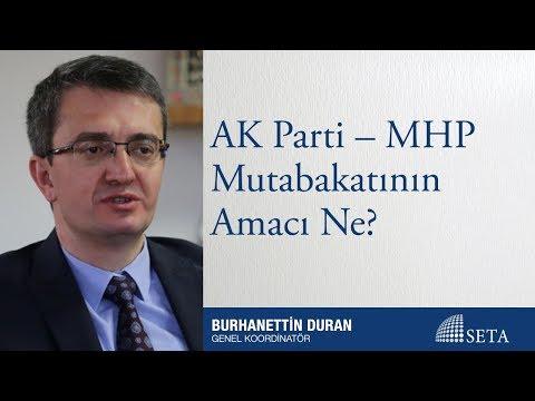 Burhanettin Duran | AK Parti – MHP Mutabakatının Amacı Ne?
