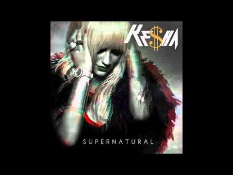 Kesha -Supernatural (MALE VERSION)