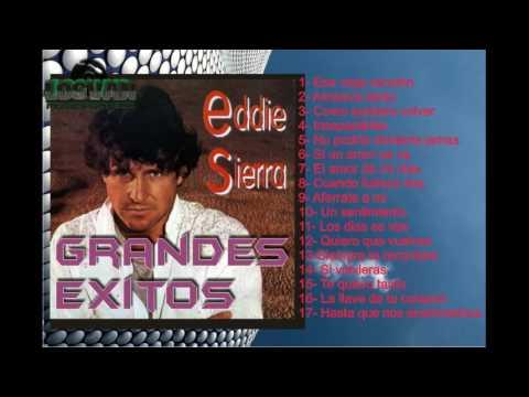 Eddie Sierra - Grandes exitos