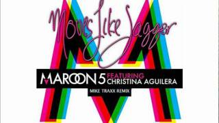 Maroon5 ft. Christina Aguilera - Moves like jagger (Mike Traxx Remix)