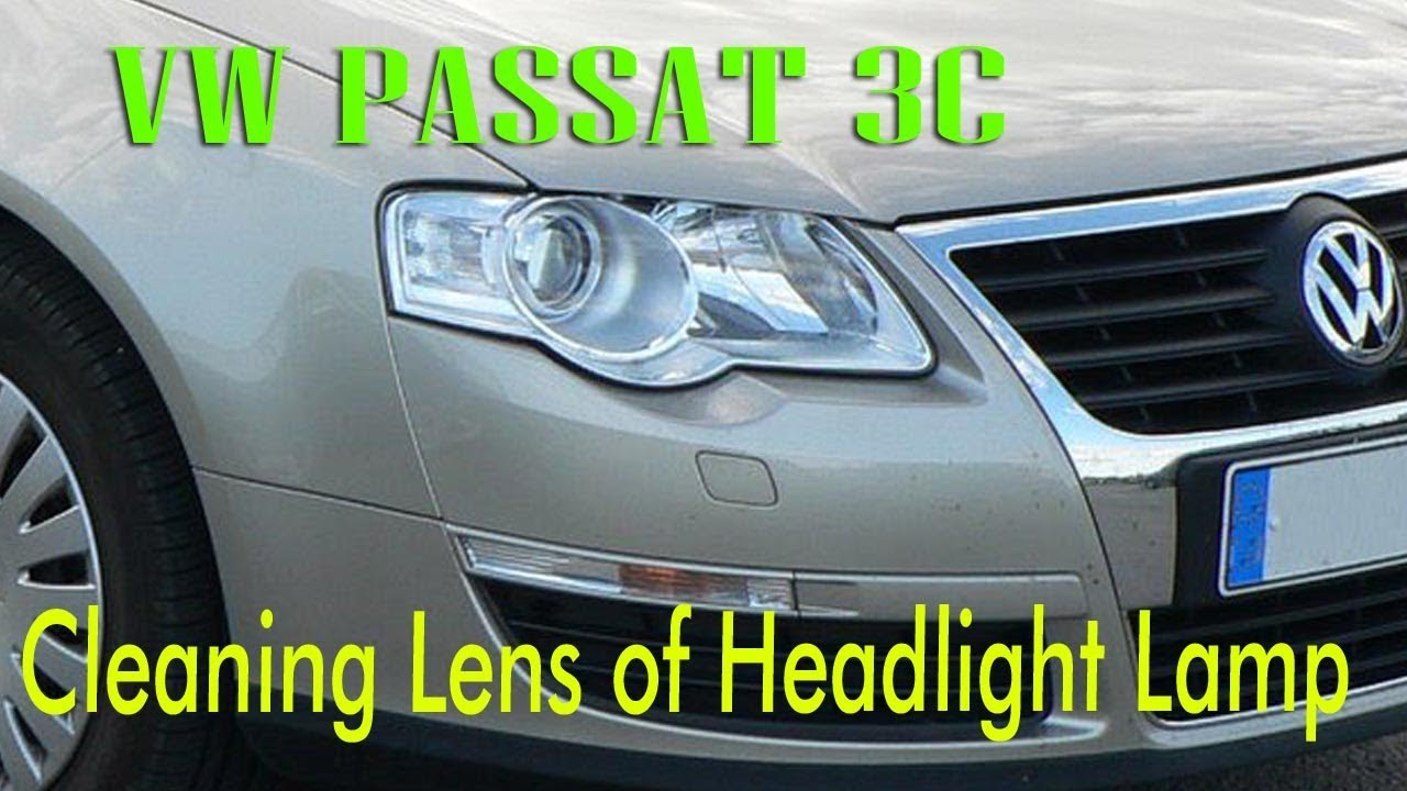 Vw Passat 3c Headlight Cleaning At Home With Ease Youtube