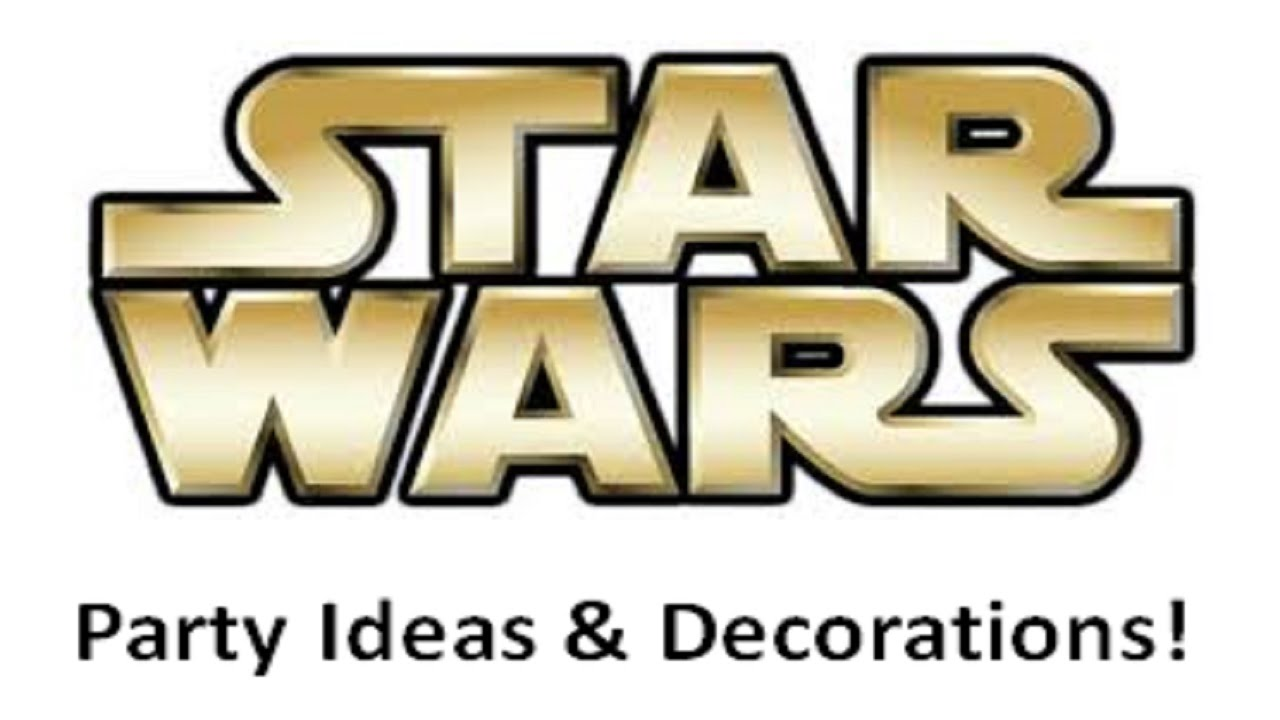 star wars birthday party ideas decorations - Star Wars Decorations