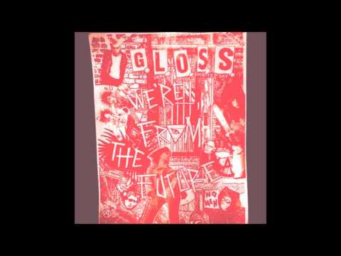 G.L.O.S.S. - Demo