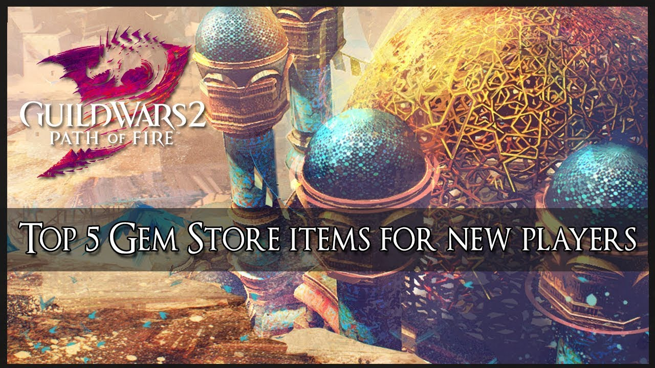 Top 5 Gem Store Items for New Players - Guild Wars 2
