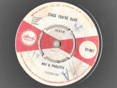 roy and paulette - since you're gone - island records 067