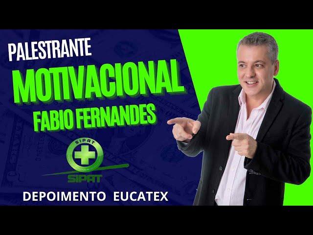 Palestra para SIPAT | Palestrante Fabio Fernandes
