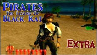 Pirates: The Legend of Black Kat ~ Extra