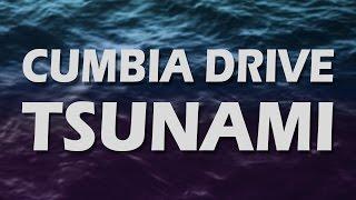 Tsunami - Cumbia Drive