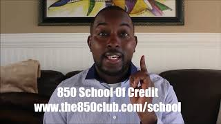 Introducing The 850 Club School Of Credit, Finance, & Business - Online Course University 2019