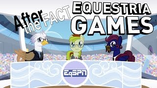 After the Fact: Equestria Games