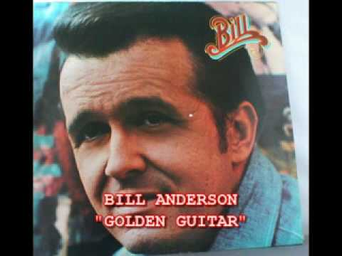 "BILL ANDERSON - ""GOLDEN GUITAR"""