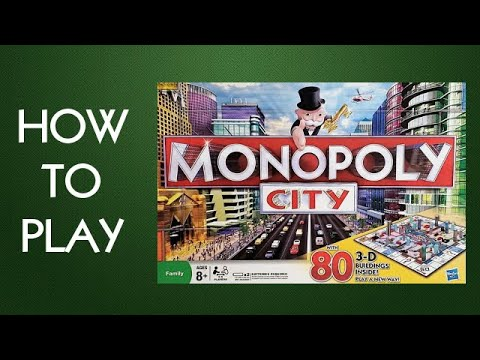 How to Play Monopoly City Board Game By Hasbro
