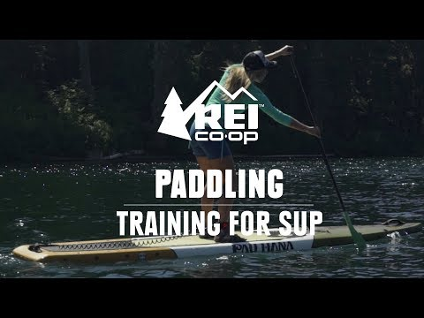 How To Train For Stand Up Paddle Boarding || REI