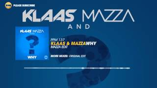 Klaas Mazza Why Mazza Edit