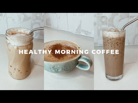 Healthy Morning Coffee at Home | 3 Ways