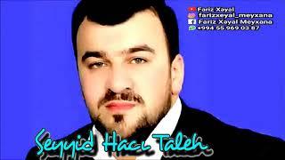 Seyyid Hacı Tale ya əli