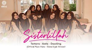 Download Lagu SISTERLILLAH | Official Music Video - Elbina Hijab Version mp3