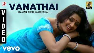 Raman Thediya Seethai - Vanathai Video | Vidyasagar