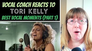 Vocal Coach Reacts to Tori Kelly Best Vocal Moments (Part 1)