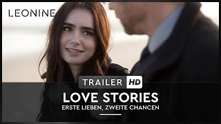 Love Stories - Erste Lieben, zweite Chancen - Trailer (deutsch/german)
