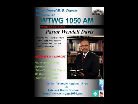 WTWG 1050 World Wide Radio - Pastor Wendell Davis Radio Commercial